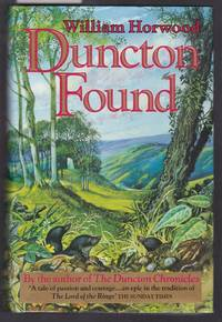 Duncton Found : Part Three of the Duncton Chronicles
