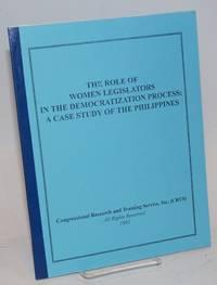 The role of women legislators in the democratization process: a case study of the Philippines