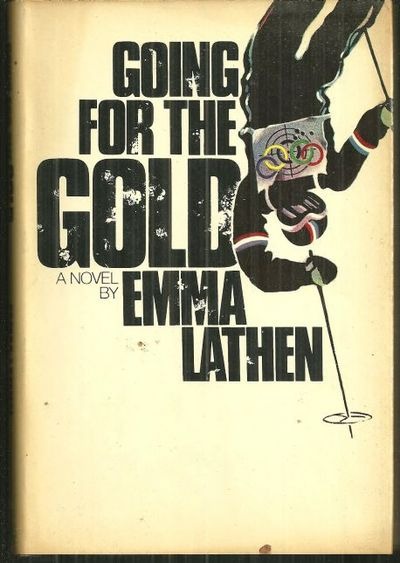 GOING FOR THE GOLD, Lathen, Emma