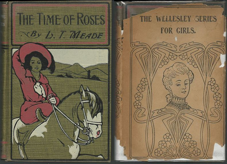 TIME OF ROSES A Story for Girls, Meade, Mrs. L. T.