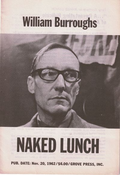 New York: Grove Press, 1962. The prospectus for the first American edition of Naked Lunch, published...