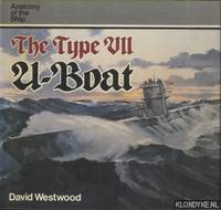 Anatomy of the Ship: The Type VII U-Boat