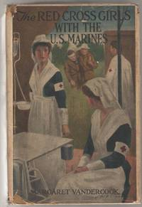 The Red Cross Girls with the U.S. Marines