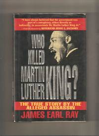 Who Killed Martin Luther King?  The True Story By The Alleged Assassin