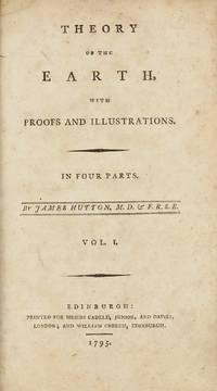 Theory of the Earth, with Proofs and Illustrations