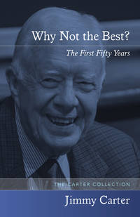Why Not the Best? : The First Fifty Years