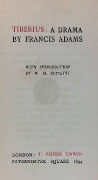 [WMR's Copy, From Publisher, Signed by Him- Copy #3] Timerius: A Drama, by Francis Adams