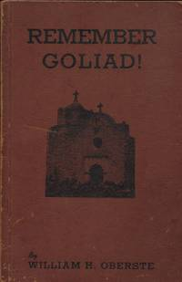 REMEMBER GOLIAD