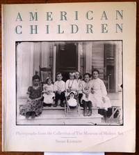 American Children: Photographs from the Collection of the Museum of Modern Art