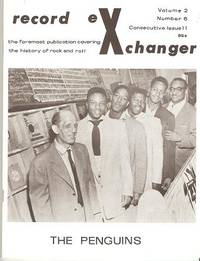 RECORD EXCHANGER,  Volume 2, No. 6,  Consecutive Issue 11, 1972:; The Foremost Publication Covering the History of Rock and Roll