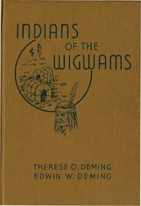 INDIANS OF THE WIGWAMS