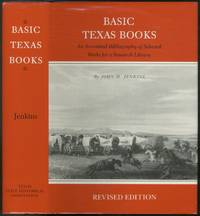 image of Basic Texas Books: An Annotated Bibliography of Selected Works for a Research Library