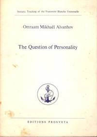 THE QUESTION OF PERSONALITY by  Omraam Mikhael Aivanhov - 1975 - from By The Way Books and Biblio.com