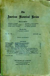 The American Historical Review, Vol. VI, No. 4, January 1901