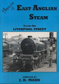 Liverpool Steam. Aspects of East Anglian Steam. Volume one