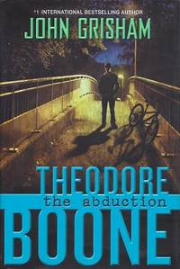 image of Theodore Boone: The Abduction