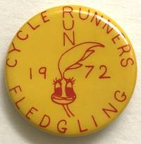 Cycle Runners / 1972 / Fledgling [pinback button]