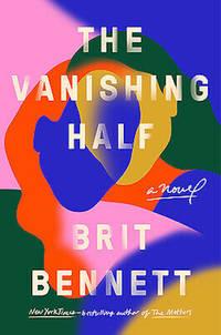 The Vanishing Half: A Novel