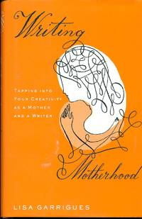 image of Writing Motherhood  Tapping Into Your Creativity as a Mother and a Writer
