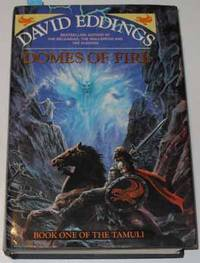 Domes of Fire: The Tamuli (Book #1) by  David Eddings - First Edition - 1992 - from Reading Habit and Biblio.com