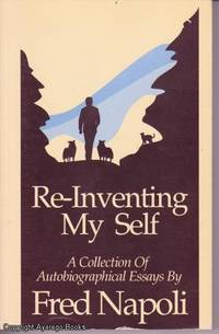 image of Re-Inventing My Self - A collection of autobiographical essays