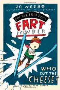 Who Cut the Cheese? (Doctor Proctor's Fart Powder) by Jo Nesbo - Paperback - 2012-01-06 - from Books Express (SKU: 1442433086q)