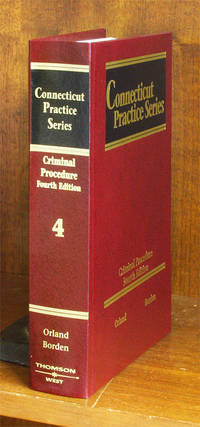Criminal Procedure, 4th (Vol. 4, Connecticut Practice Series)