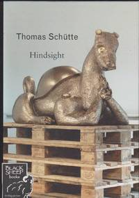image of Thomas Schutte - Hindsight
