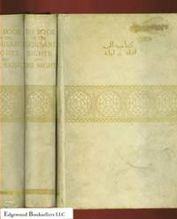 THE BOOK OF THE THOUSAND AND ONE NIGHTS: NOW FIRST COMPLETELY DONE INTO  ENGLISH PROSE AND VERSE, FROM THE ORIGINAL ARABIC, COMPLETE NINE VOLUME  SET IN VELLUM