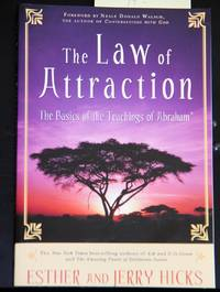 image of The Law of Attraction: The Basics of the Teachings of Abraham [Paperback] [2006] (Author) Esther Hicks, Jerry Hicks