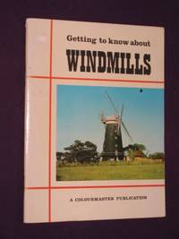 Getting to Know About Windmills [Colourmaster Series]