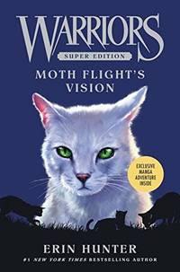 Warriors Super Edition: Moth Flight's Vision: 8 Warriors Super Edition  8