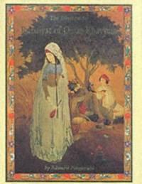The Rubaiyat of Omar Kayyam