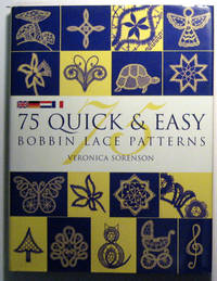 75 Quick and Easy Bobbin Lace Patterns