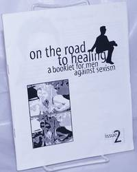 image of On the Road to Healing: a booklet for men against sexism.  Issue 2