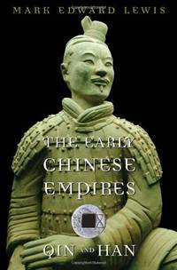 The Early Chinese Empires: Qin and Han (History of Imperial China): 1