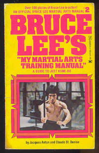 "BRUCE LEE'S ""My Martial Arts Training manual"" a Guide to Jeet Kune-Do by Jacques Anton & Claude St. Denise - 1976"