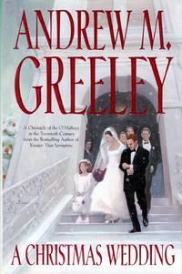 A Christmas Wedding (Family Saga #4) by  Andrew M Greeley - First Edition - 2000-10-20 - from Kayleighbug Books and Biblio.com
