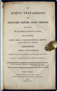 El Nuevo Testamento de nuestro señor Jesu Cristo, traducido de la Biblia Vulgata Latina.