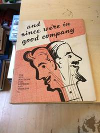 image of And Since We're in Good Company: The Sing Songbook for Drinkers and Thinkers