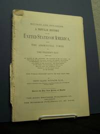 A Popular History of the United States of America From The Aboriginal Times To The Present Day.