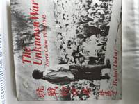 THE UNKNOWN WAR - NORTH CHINA 1937-1945