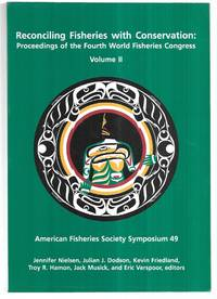 Proceedings of the Fourth World Fisheries Congress: Reconciling Fisheries With Conservation