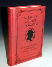 image of The Sherlock Holmes Handbook; the Methods and Mysteries of the World's Greatest Detective