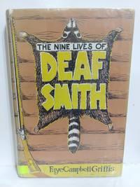 The Nine Lives of Deaf Smith