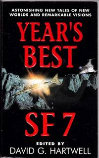 Year's Best SF 7 (seven)- Anomalies, Glacial, Undone, The Cat's Pajamas, The Dog Said Bow-Wow, Viewpoint, Computer Virus, Russian Vine, Under's Game, A Matter of Mathematics, Creative Destruction, Resurrection, Charlie's Angels, The Building, Gray Earth +