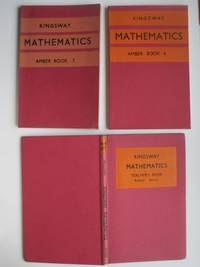 image of Kingsway mathematics. Amber series: book 2, with, book 4 and teacher's  book (3 books)