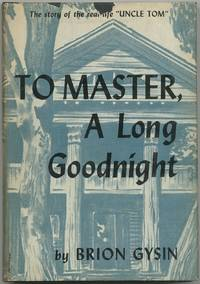 To Master, A Long Goodnight
