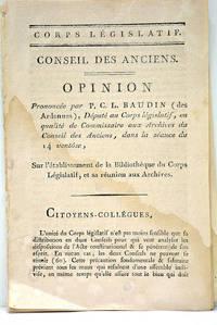 Opinion sur l'établissement de la Bibliothèque du Corps Législatif, et...