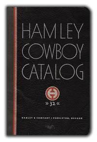 Hamley Cowboy Catalogue 32 by HAMLEY & COMPANY - n.d. [1932] - from Peter L. Stern & Company, Inc. (SKU: 26282P)